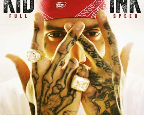 Kid Ink Announces New Album Full Speed With Cover Art, Release Date & Tracklist