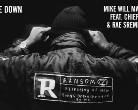 New Music Mike WiLL Made It (Ft. Chief Keef & Rae Sremmurd) - Come Down