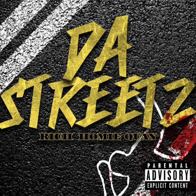 New Music Rich Homie Quan - Da Streetz