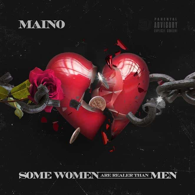 Stream to Maino's Some Women Are Realer Than Men EP
