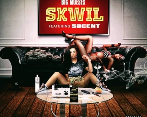 New Music Big Moeses (Ft. 50 Cent) - Skwil