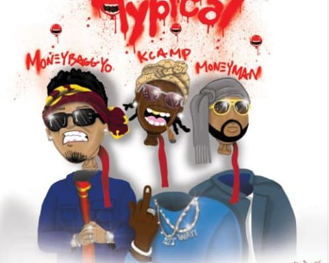 New Music K Camp (Ft. Money Man & MoneyBagg Yo) - Typical