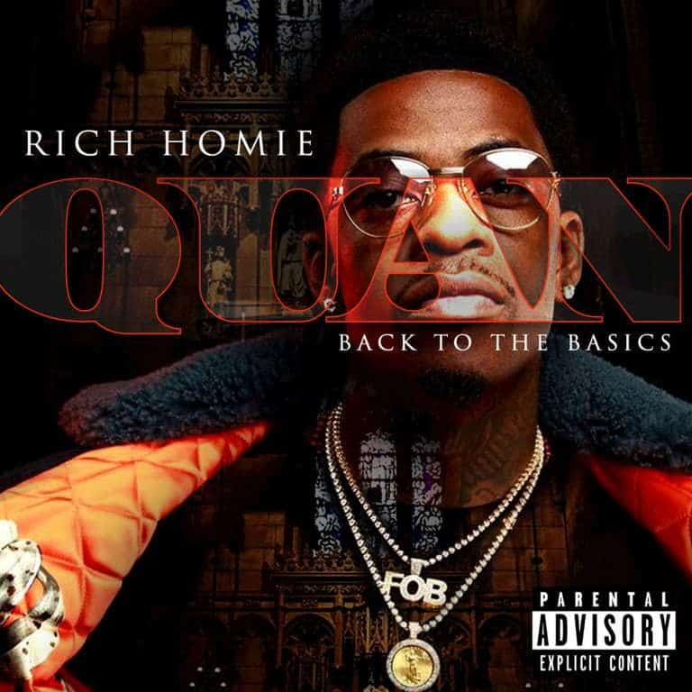 Stream Rich Homie Quan's Back To The Basics Project