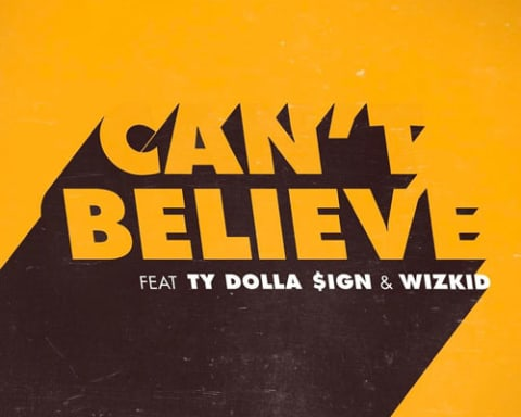 New Music Kranium (Ft. Ty Dolla Sign & WizKid) - Can't Believe