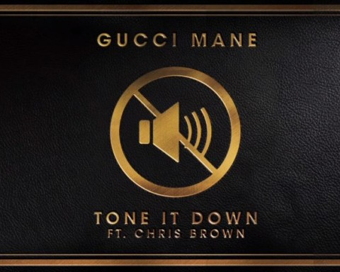 New Music Gucci Mane (Ft. Chris Brown) - Tone It Down