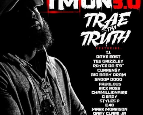 New Music Trae Tha Truth (Ft. Various Artists) - I'm On 3.0