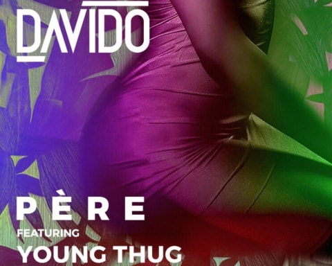 New Music Davido (Ft. Young Thug & Rae Sremmurd) - Pere