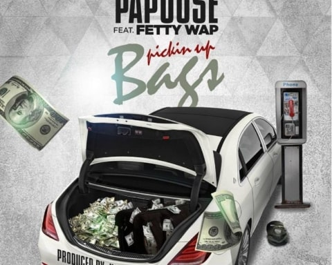 New Music Papoose (Ft. Fetty Wap) - Pickin Up Bags