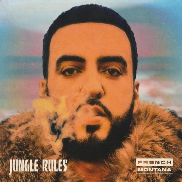 Stream French Montana's New Jungle Rules Album