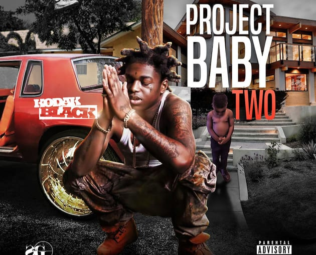 Stream Kodak Black's New Project Project Baby 2
