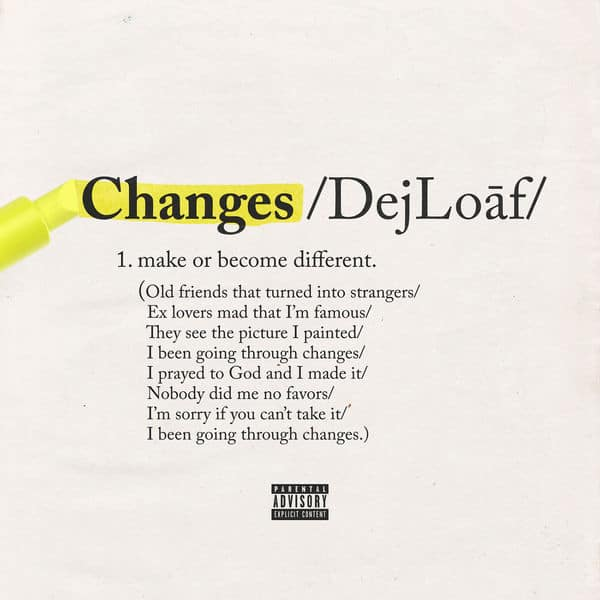 New Music DeJ Loaf - Changes