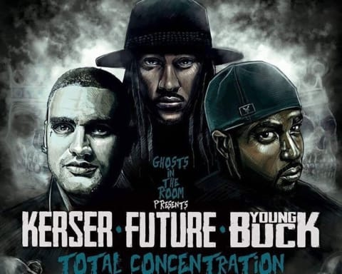 New Music Kerser, Young Buck & Future - Total Concentration