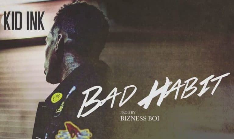 New Music Kid Ink - Bad Habit