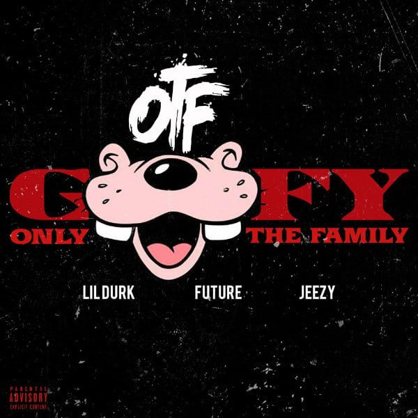 New Music Lil Durk (Ft. Future & Jeezy) - Goofy