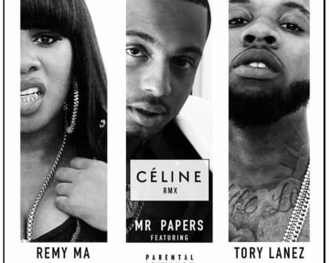 New Music Mr. Papers (Ft. Tory Lanez & Remy Ma) - Celine (Remix)