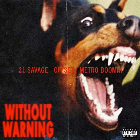 21 Savage, Offset & Metro Boomin - Without Warning (Album)
