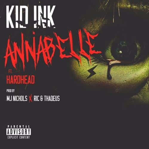 Kid Ink Ft. Hardhead - Annabella
