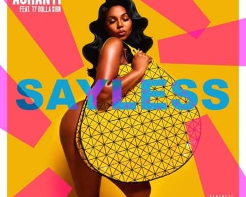 New Music Ashanti (Ft. Ty Dolla Sign) - Say Less