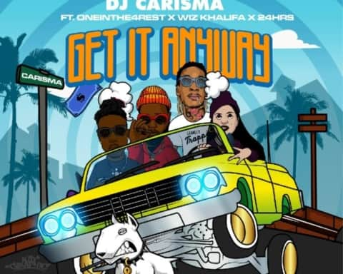 New Music DJ Carisma (Ft. Wiz Khalifa, 24 Hrs & OneInThe4Rest) - By Any Means