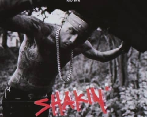 New Music Kid Ink - Shakin' (Freestyle)