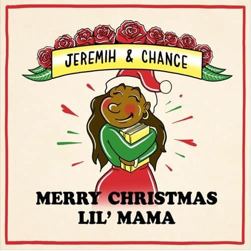 Chance The Rapper & Jeremih - Merry Christmas Lil Mama Mixtape Tracklist, Cover Art & Release Date