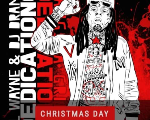 Lil Wayne & DJ Drama To Release Dedication 6 on December 25