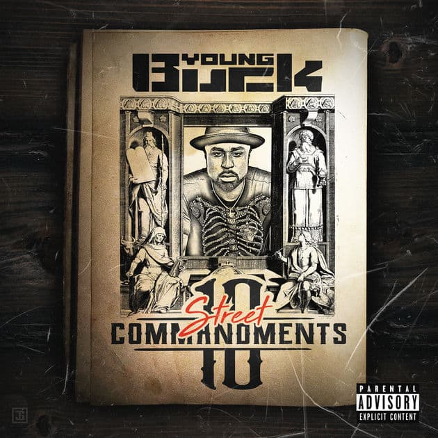 Stream Young Buck's New Mixtape 10 Street Commandments