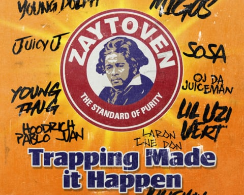 Stream Zaytoven's Trapping Made It Happen Project Feat. Migos, Lil Uzi Vert, Juicy J, Young Thug, Young Dolph & More