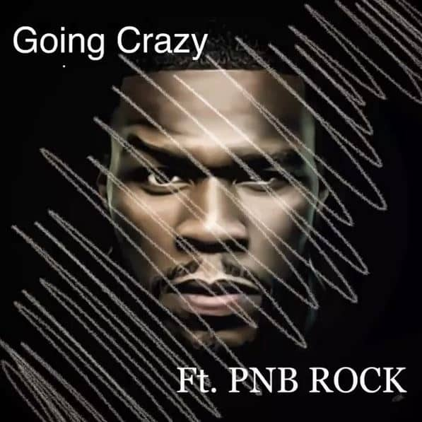 50 Cent Previews New Single Going Crazy Feat. PnB Rock