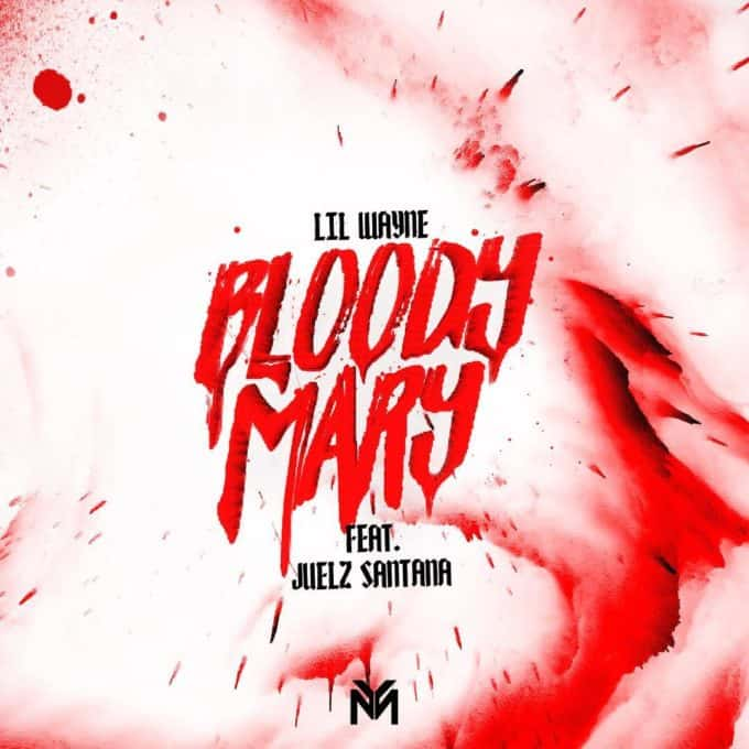 New Music Lil Wayne (Ft. Juelz Santana) - Bloody Mary