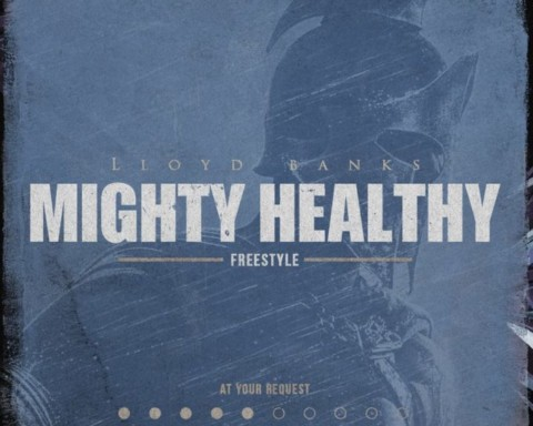 New Music Lloyd Banks - Might Healthy (Freestyle)