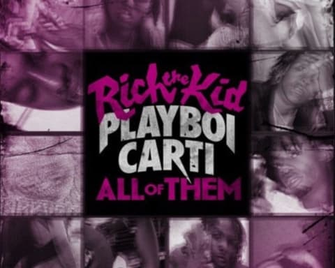 New Music Rich The Kid & Playboi Carti - All Of Them