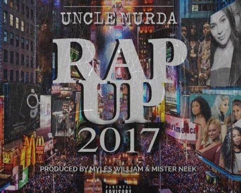 New Music Uncle Murda - Rap Up 2017