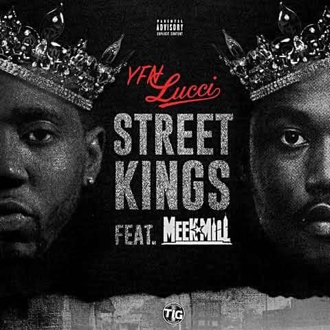 New Music YFN Lucci (Ft. Meek Mill) - Street Kings