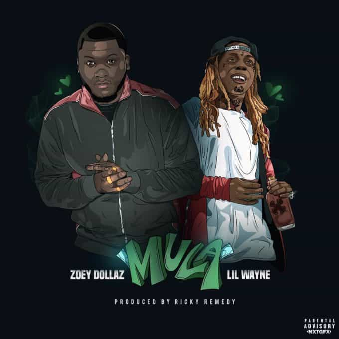 New Music Zoey Dollaz (Ft. Lil Wayne) - Mula