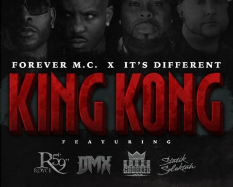 New Music Forever M.C. (Ft. Royce 5'9, KXNG Crooked, DMX & Statik Selektah) - King Kong