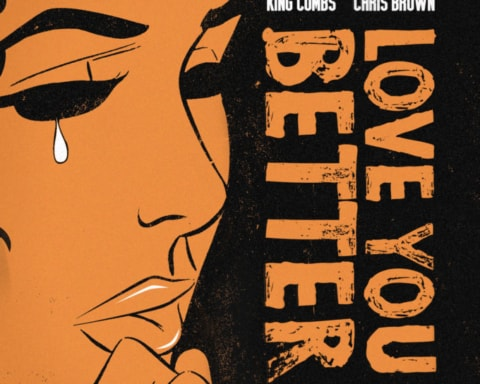 New Music King Combs (Ft. Chris Brown) - Love You Better
