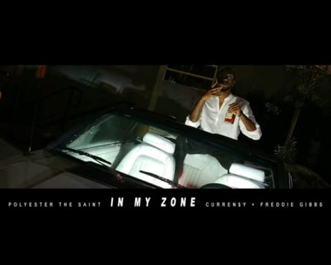 New Music Polyester The Saint (Ft. Currensy & Freddie Gibbs) - In My Zone