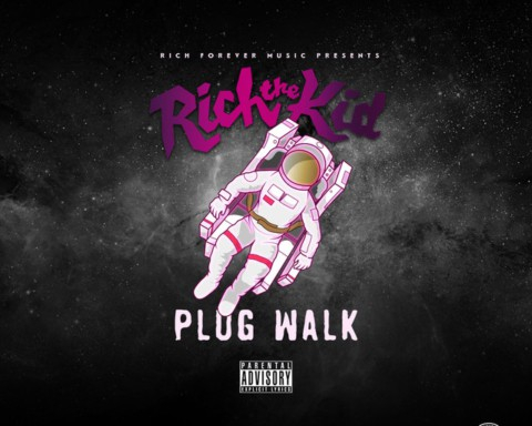 New Music Rich The Kid - Plug Walk
