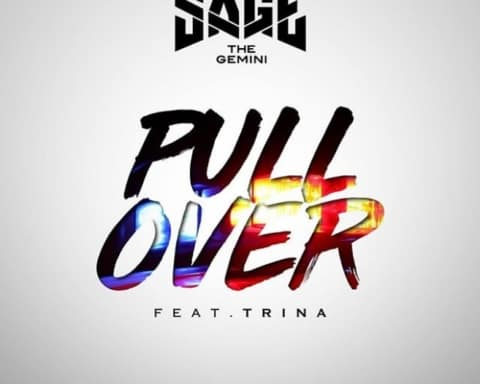 New Music Sage The Gemini (Ft. Trina) - Pull Over