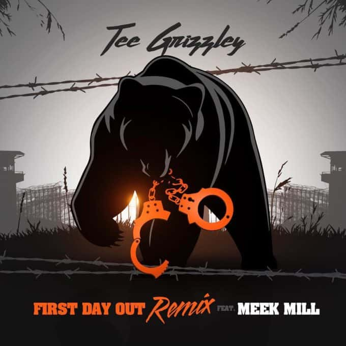 New Music Tee Grizzley (Ft. Meek Mill) - First Day Out (Remix)