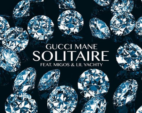 Gucci Mane Ft. Migos and Lil Yachty - Solitaire