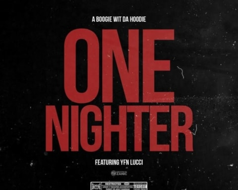 New Music A Boogie Wit Da Hoodie (Feat. YFN Lucci) - One Nighter