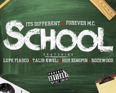 New Music Forever M.C. (Ft. Lupe Fiasco, Talib Kweli, Hus Kingpin & Wozewood) - School