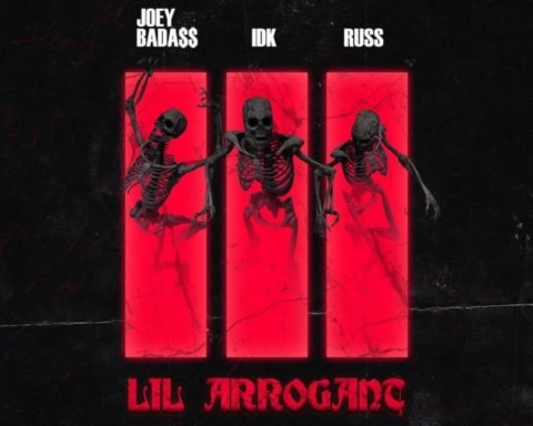 New Music IDK (Ft. Joey Badass & Russ) - Lil Arrogant