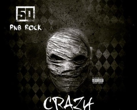 Listen 50 Cent Releases Official Version of New Single 'Crazy' Featuring PnB Rock