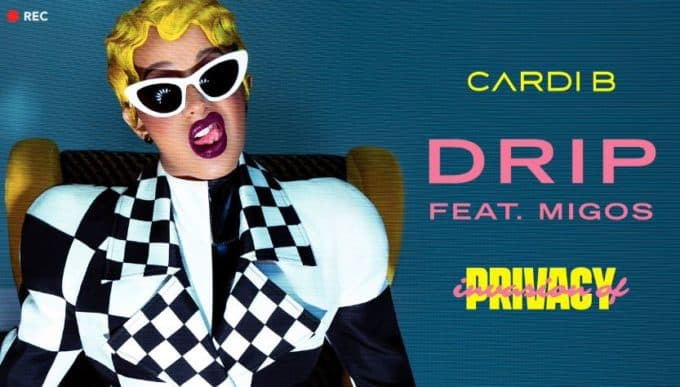 New Music Cardi B (Ft. Migos) - Drip