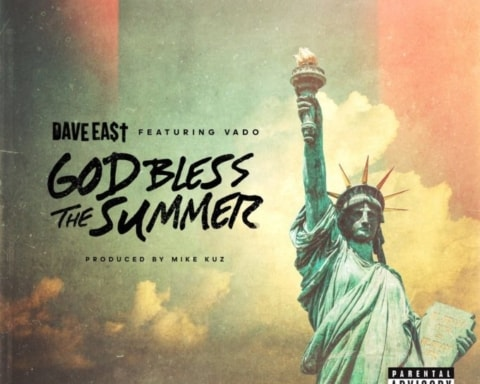 New Music Dave East (Ft. Vado) - God Bless The Summer