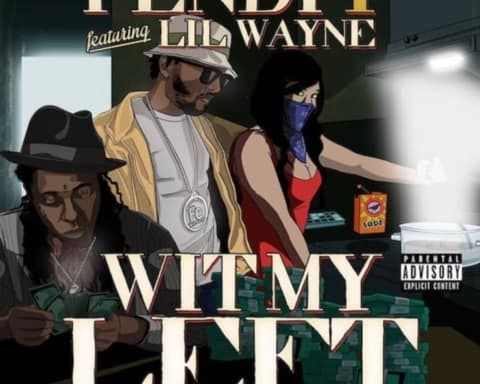 New Music Fendi P (Ft. Lil Wayne) - Wit My Left