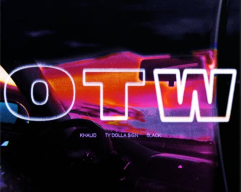 New Music Khalid (Ft. 6LACK & Ty Dolla Sign) - OTW